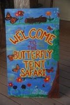 Welcome to Butterfly Tent Safari Sign
